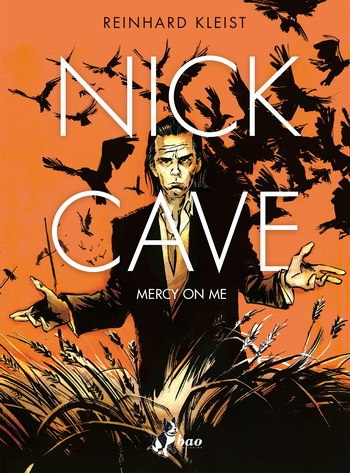 reinhard kleist mercy on me nick cave